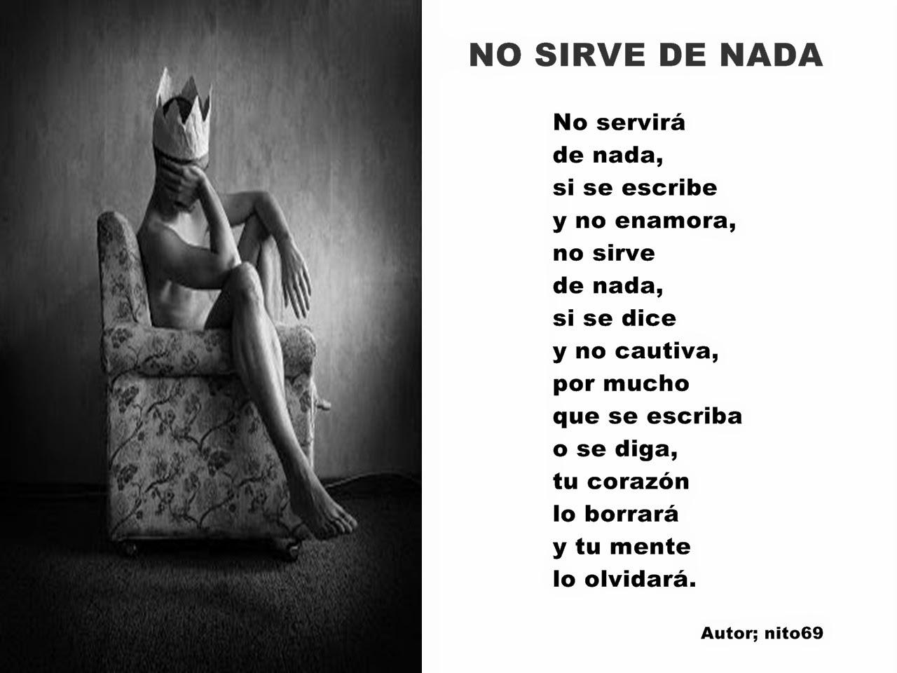 NO SIRVE DE NADA