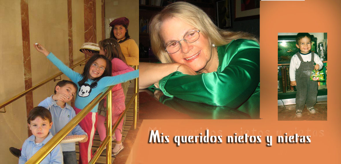 Mis queridos nietos y nietas