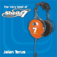 Sheila on 7 - The Very Best  - Jalan Terus (Full Album 2005)
