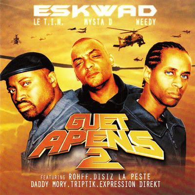 Eskwad - Guet Apens 2 (2001) WAV