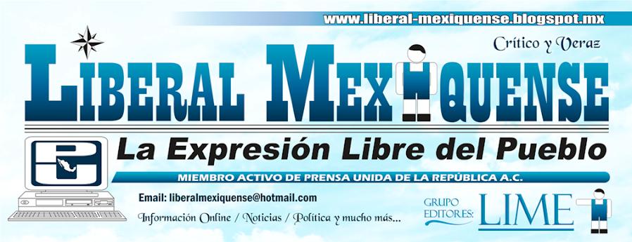 """Liberal Mexiquense """"Critico y veraz"""""""