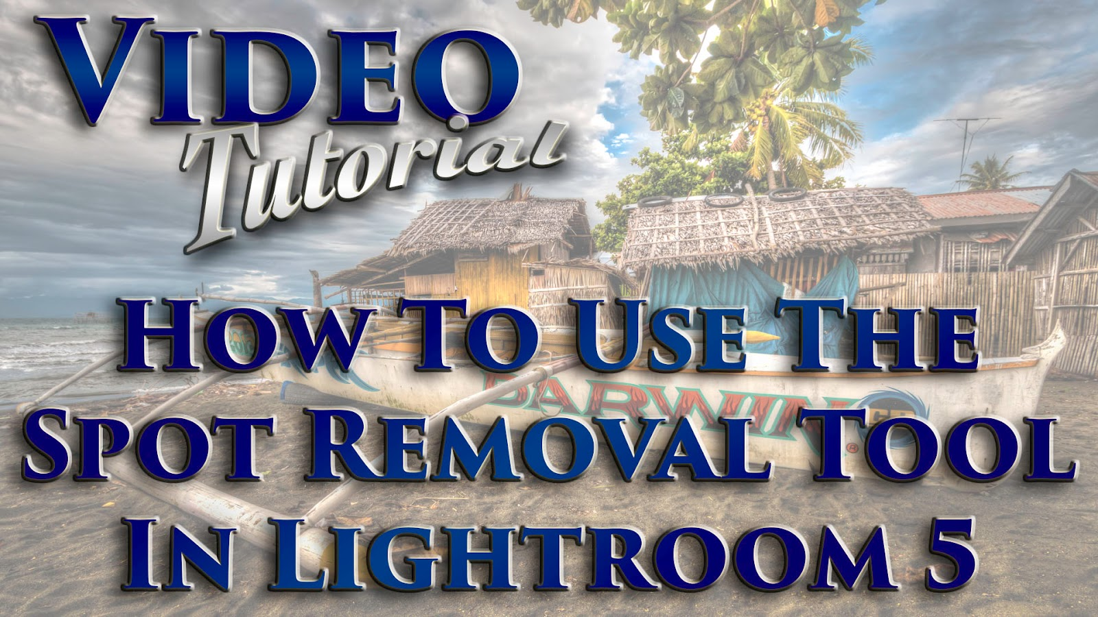 Learn How To Use The Spot Removal Tool In Lightroom 5