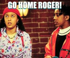 GO HOME ROGER