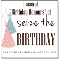 Birthday Honours at Seize the Birthday