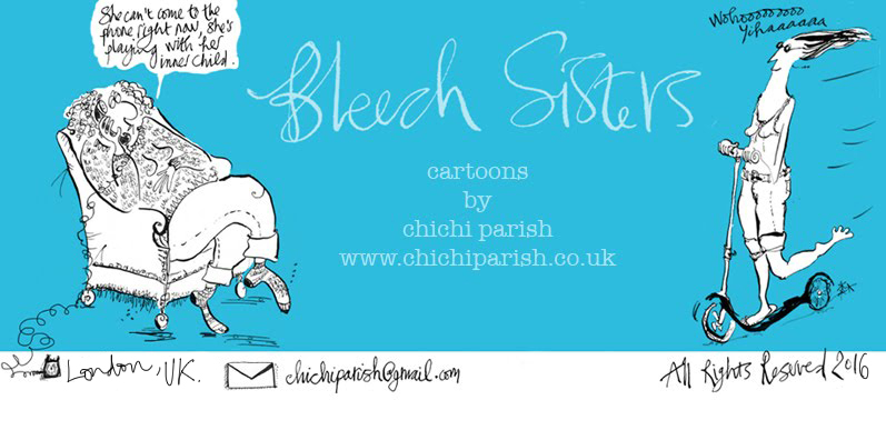 Bleech Sisters, cartoons by Chichi Parish