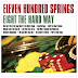 """Review: Eleven Hundred Springs """"Eight The Hard Way"""""""
