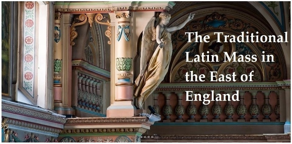 The Traditional Latin Mass in the East of England