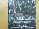 Primal Fear + Brainstorm, Bucuresti, The Silver Church, 8 aprilie 2012