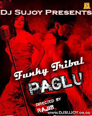 Paglu Dj Sujoy Funky Tribal Single Remix