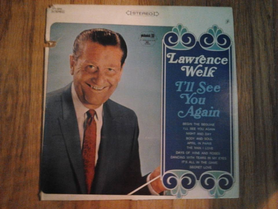 Dj Twain S Lawrence Welk Collection Lawrence Welk I Ll