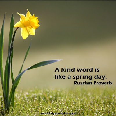 world of proverbs a kind word is like a spring day