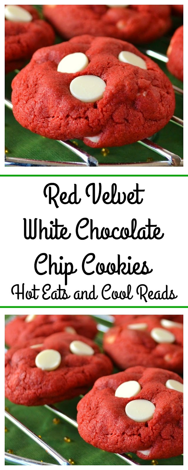 Hot Eats and Cool Reads: Red Velvet White Chocolate Chip Cookies ...