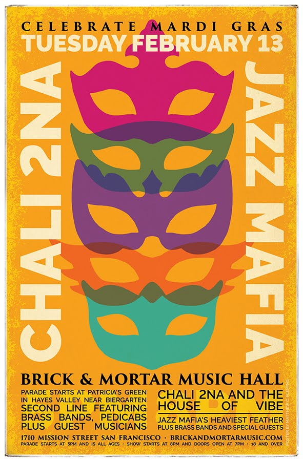 2/13: Celebrate Mardi Gras/Fat Tuesday: Chali 2na, and The House of Vibe plus Jazz Mafia
