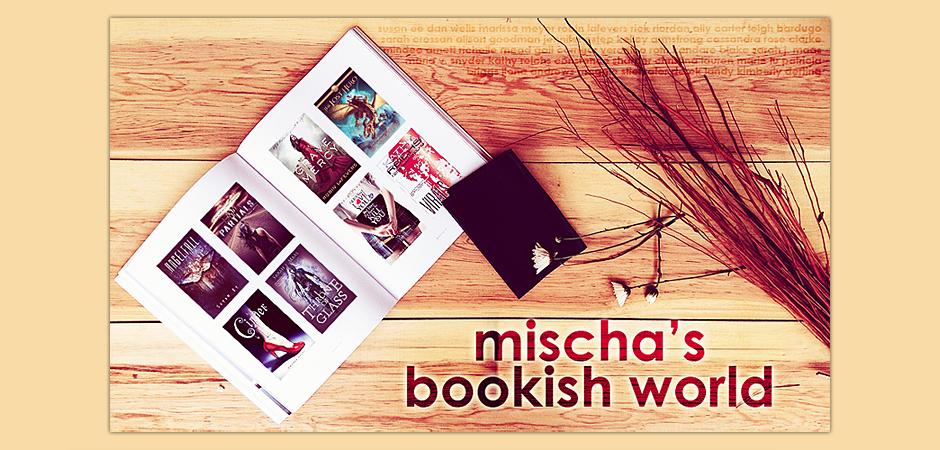 Mischa's bookish world