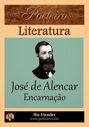 Jose de Alencar - Encarnacao
