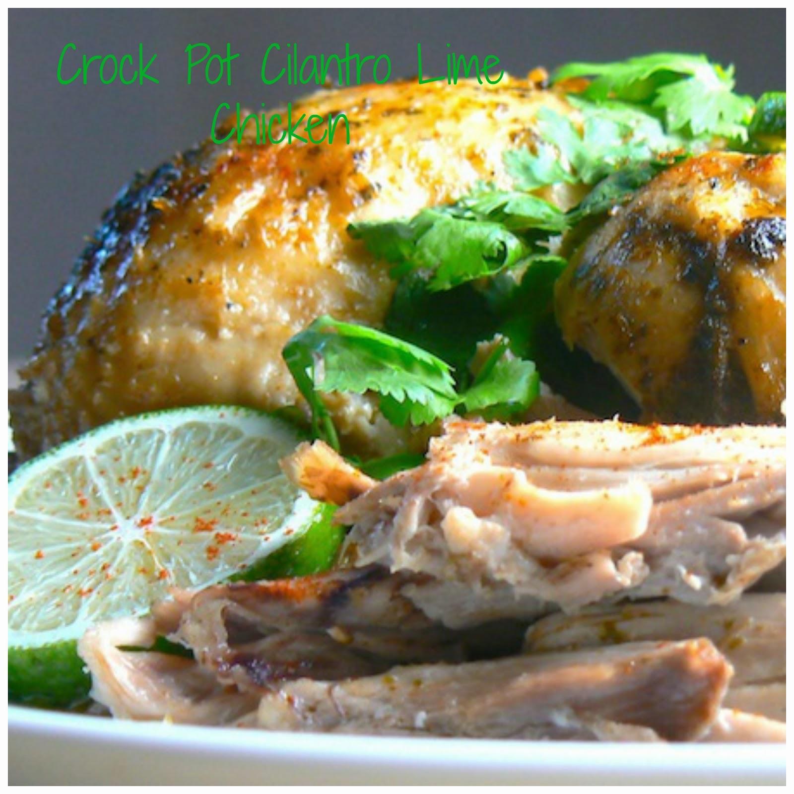 Crock pot Cilantro Lime Chicken