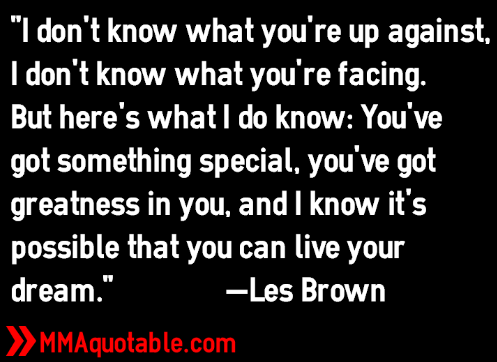 Les Brown Quotes Motivational Quotes With Pictures Many Mma & Ufc Les Brown Quotes