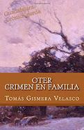 OTER: Crimen en familia