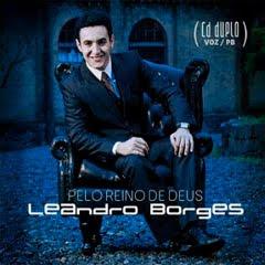 Leandro Borges - Pelo Reino de Deus 2011 Playback