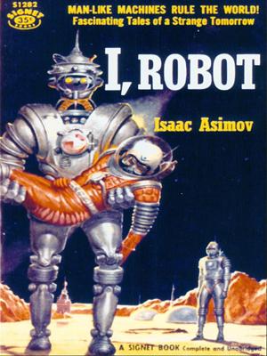 """أنا روبوت لـ """"اسحاق اسيموف"""" """"I, Robot"""" by Isaac Asimov"""