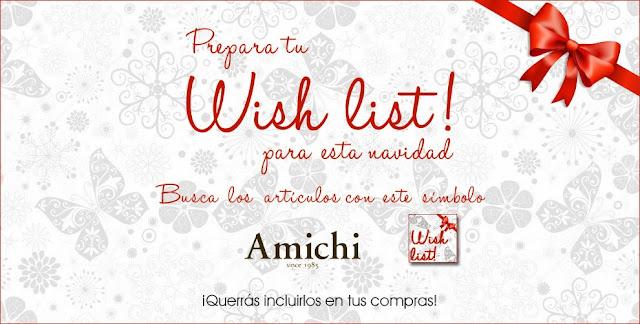 Amichi Wishlist