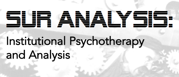 Sur Analysis: Institutional Psychotherapy and Analysis