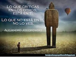 Frases Para Pensar: Lo Que Criticas En Los Otros Está En Ti Lo Que No Está En Ti No Lo Ves