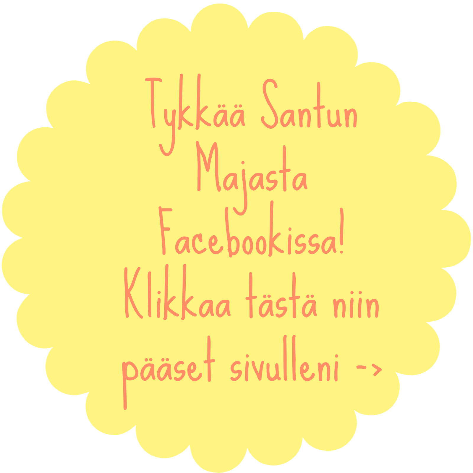 Santun Maja löytyy Facebookista!