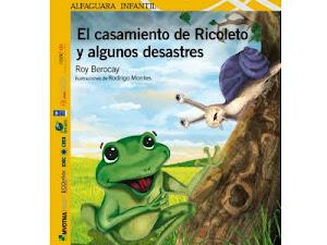 EL CASAMIENTO DE RICOLETO Y ALGUNOS DESASTRES