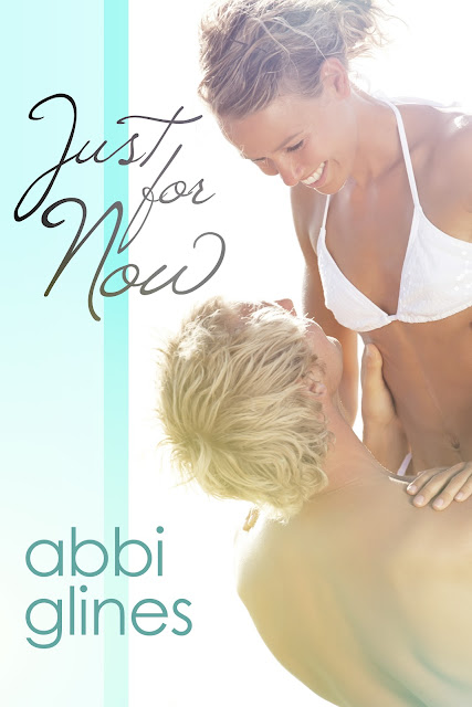 {Cover Reveal} Just for Now by Abbi Glines