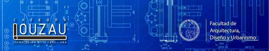 Tecnologia 3  Diseño Industrial  - Catedra Louzau
