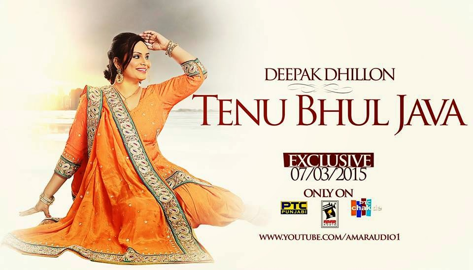 tenu bhul java mp3 download, lyrics & hd video  deepak dhillon  sheera jasvir