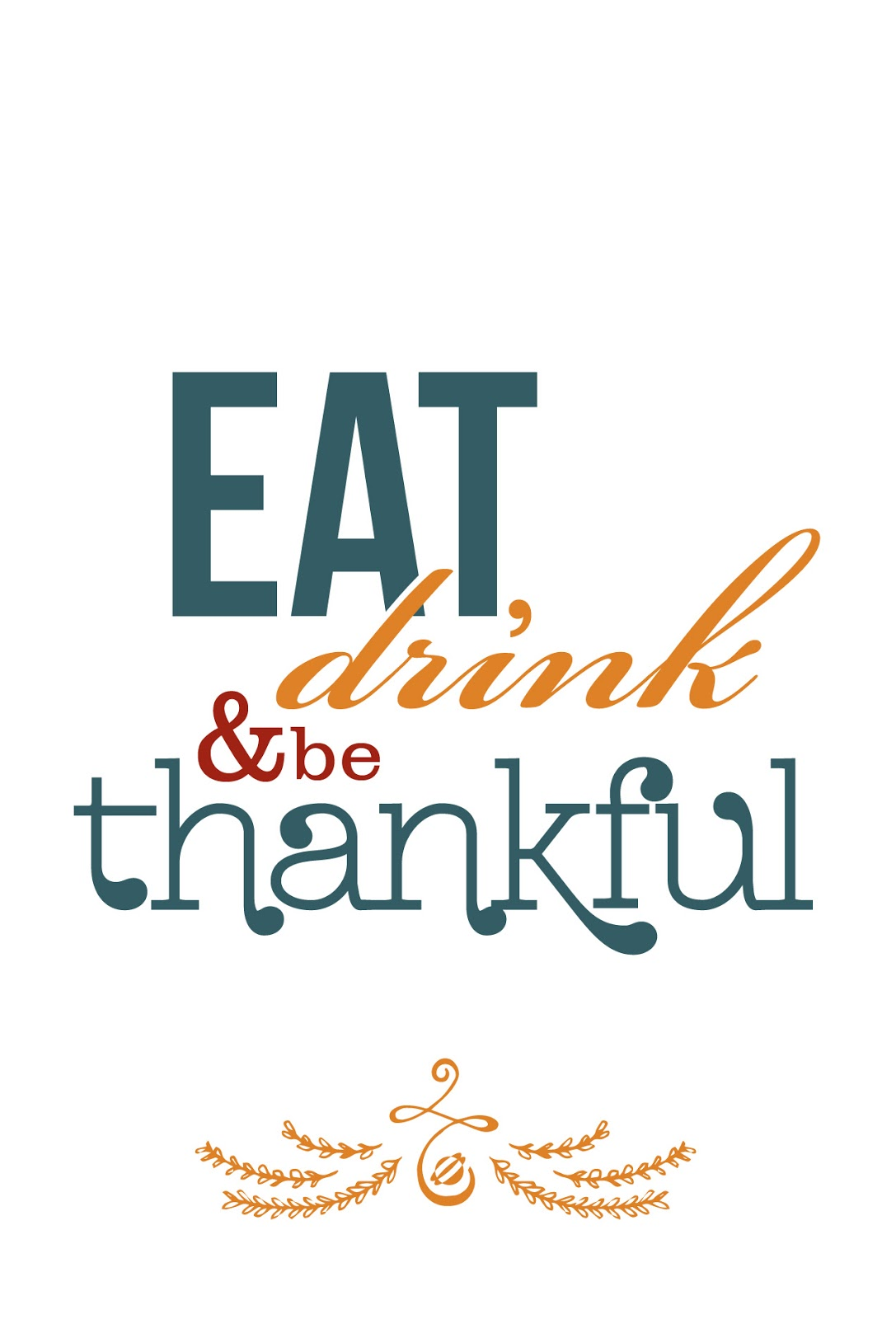 LostBumblebee ©2014 Eat, Drink and be Thankful- Free Printable - Personal Use Only.