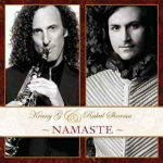 Kenny G And Rahul Sharma – Namaste 2012
