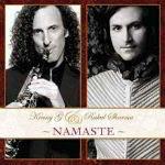 Kenny G And Rahul Sharma – Namaste 2012