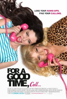 For a Good Time, Call… (2012 – Ari Graynor, Lauren Miller and Justin Long)