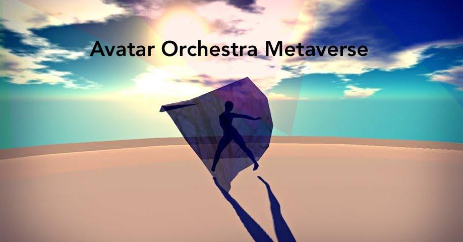Avatar Orchestra Metaverse
