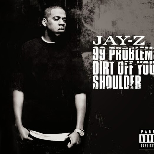 JAY Z - 99 Problems / Dirt Off Your Shoulder - Single  Cover