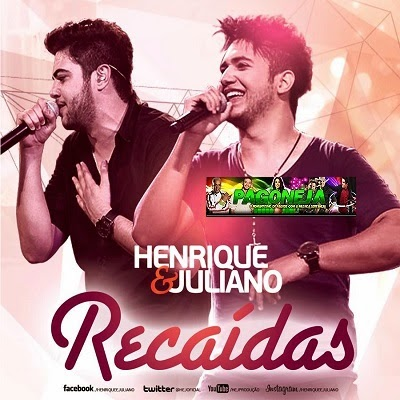 Download Henrique e Juliano - Recaídas MP3 Música