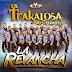 La Trakalosa de Monterrey - La Revancha DISCO COMPLETO MP3 (VAR) MEGA