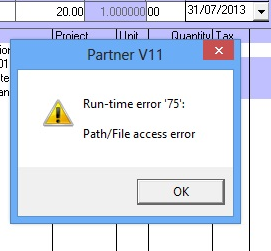 Pastel Partner Runtime Error 75: Path/File Access Error ~ OPEN233