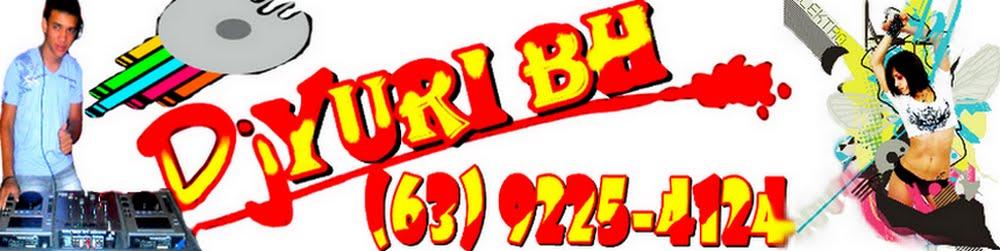 DJ-YURI BH (63)9225-4124