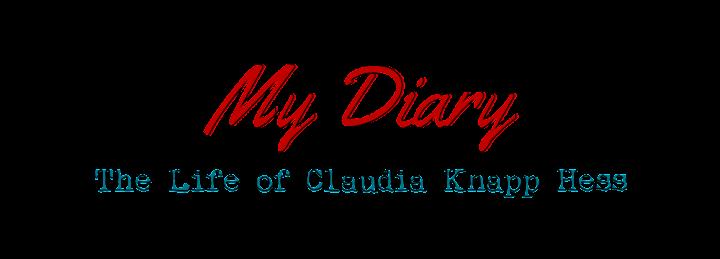 My Diary: The Life of Claudia Knapp Hess