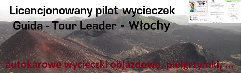 Licencjonowany Pilot Wycieczek do Włoch