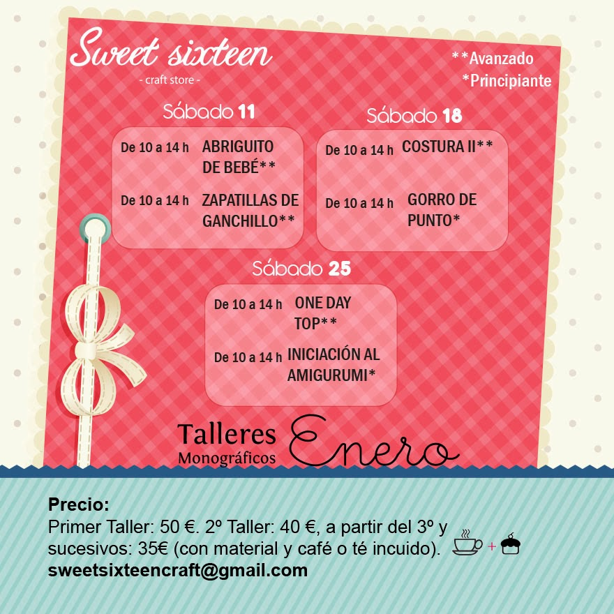 TALLERES MONOGRÁFICOS ENERO 2014 sweet sixteen craft store