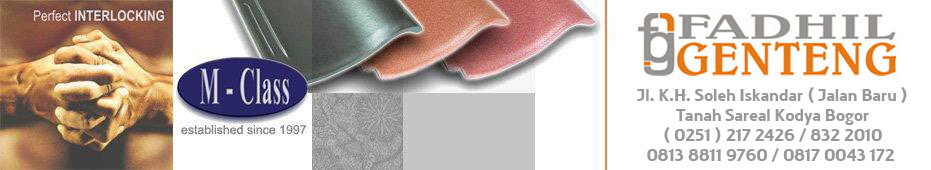 FADHIL GENTENG - Grosir Genteng Keramik M-Class, KIA, Kanmuri, Morando,  Baja Ringan