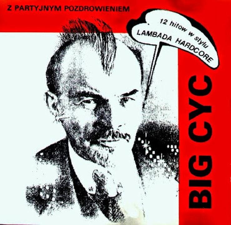 Lenin z irokezem na okładce płyty Big Cyc