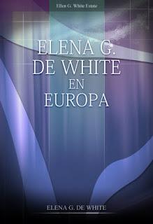 Biografia - Elena G. De White en Europa