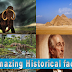 amazing Historical facts- حقائق تاريخية مذهلة
