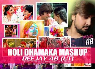 Holi Dhamaka Mashup 2015 - DJ AB